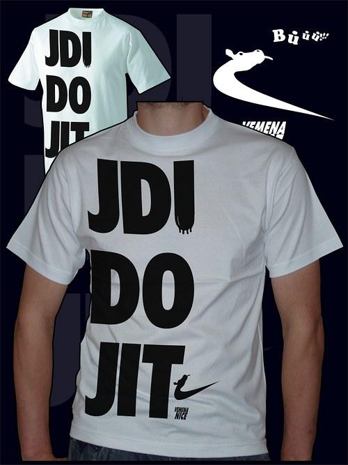 Pánské bílé tričko Jdi do jit