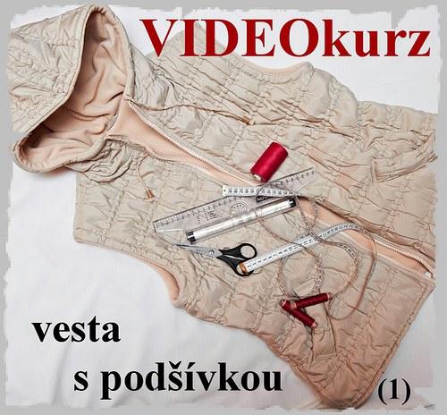 vesta s podšívkou - videokurz
