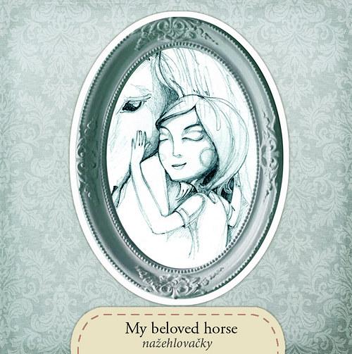 My beloved horse