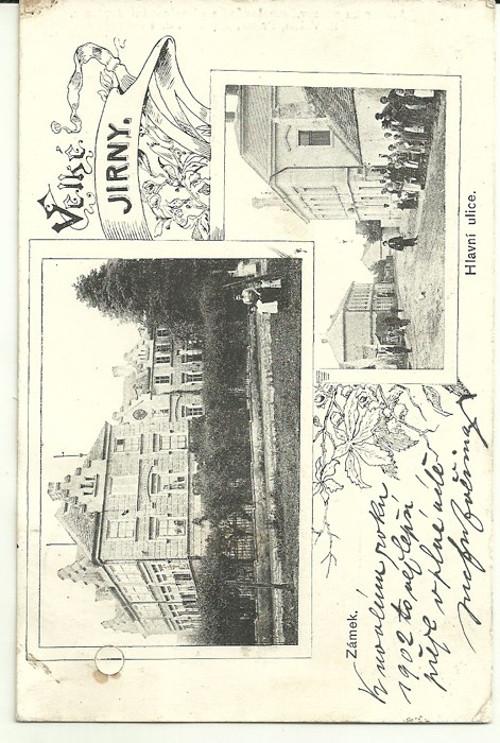 Dopisnice Velké Jirny 1902 Zámek