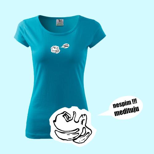 Nespím, medituju      (dámské tričko L)