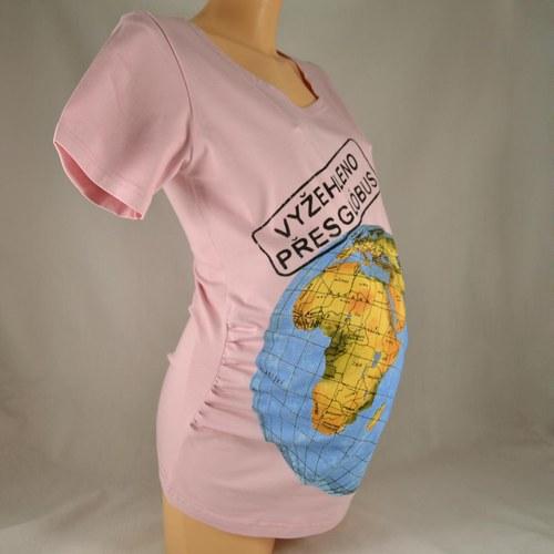 """Těhotenské triko \""""Vyžehleno přes glóbus\"""" sv.růžové"""