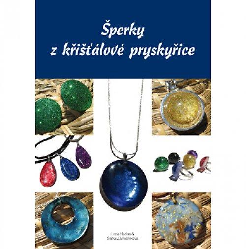 Kniha - Výroba šperků z křišťálové pryskyřice