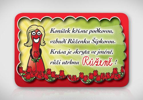 Poetická magnetka se jménem Růžena
