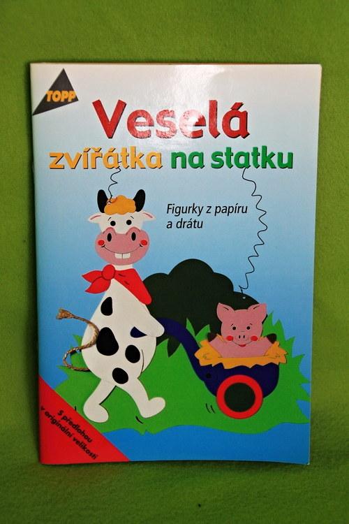 Veselá zvířátka na statku-kniha návodů a nápadů
