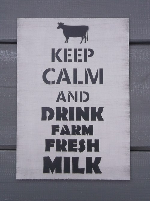 Cedule KEEP CALM and drink farm fresh milk