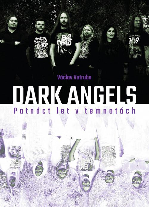Václav Votruba - Dark Angels: Patnáct let v temnot