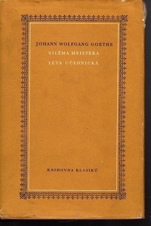Viléma Meistera léta učednická -J. Wolfgang Goethe