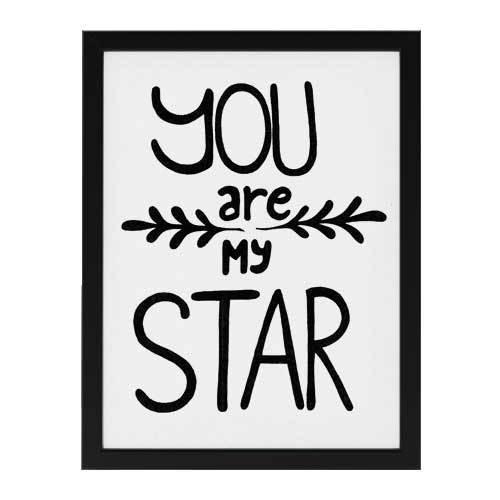 """Plakát ruční výroby v rámu \""""You are My Star\"""""""