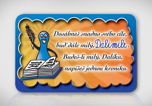Poetická magnetka se jménem Dalimil