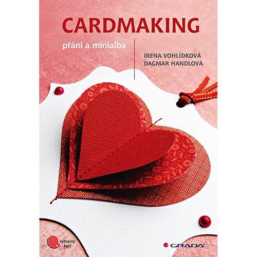 Cardmaking - přání a minialba