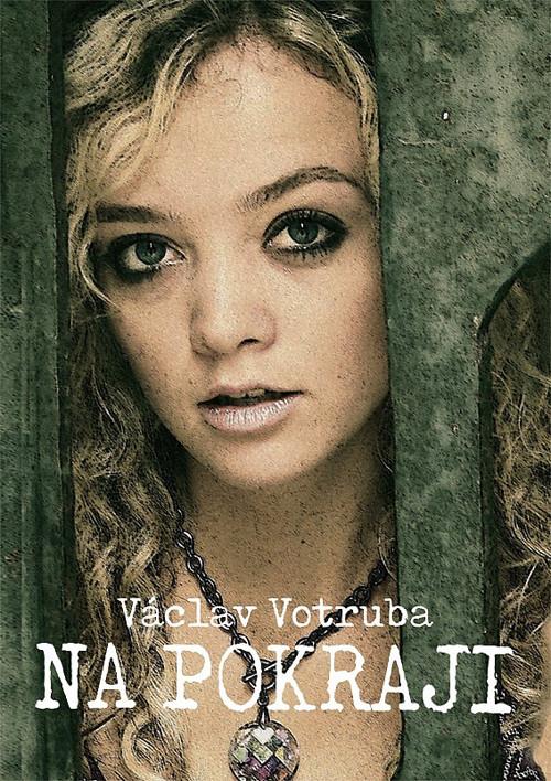 Václav Votruba - Na pokraji