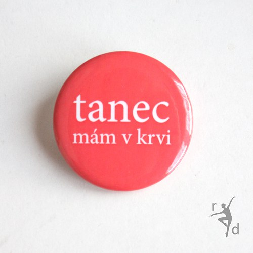 Placka TANEC MÁM V KRVI (Odznak)