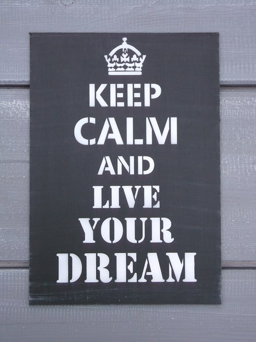 Cedule KEEP CALM and live your dream