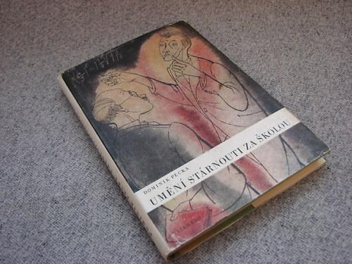Umění stárnouti za školou, D. Pecka, 1943