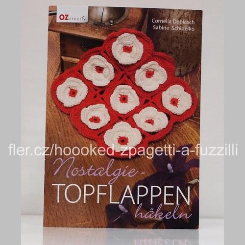 Kniha Nostalgie - Topflappen häkeln