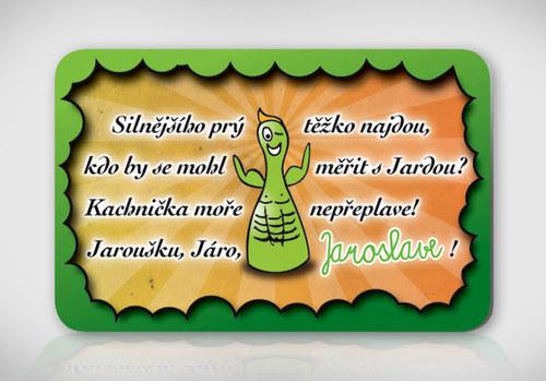 Poetická magnetka se jménem Jaroslav