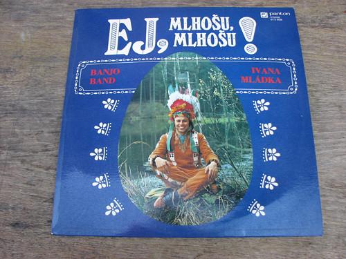 Ej Mlhošu...Banjo Band Ivana Mládka - LP deska