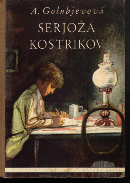 SERJOŽA KOSTRIKOV -Golubjevová Antonina Georgjevna