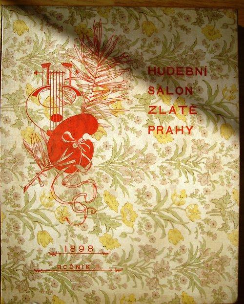Hudební Salon Zlaté Prahy 1898 /klavír - noty/