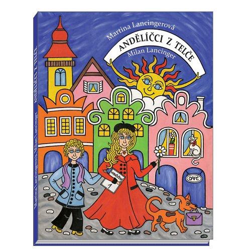 Dětská knížka Andělíčci z Telče