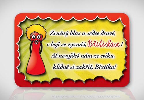 Poetická magnetka se jménem Břetislav