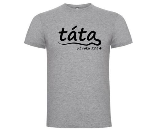 Tričko pro TÁTU (rok dle přání)