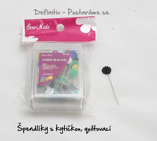 Špendlíky s kytičkou, quiltovací