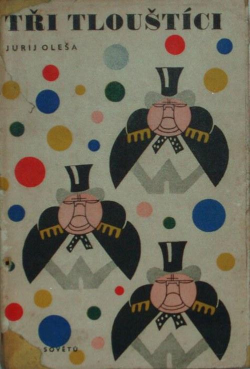 * Tři tlouštíci * 1946 *