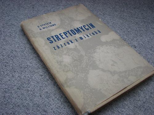 Streptomycin zázrak z mikrobů, 1949