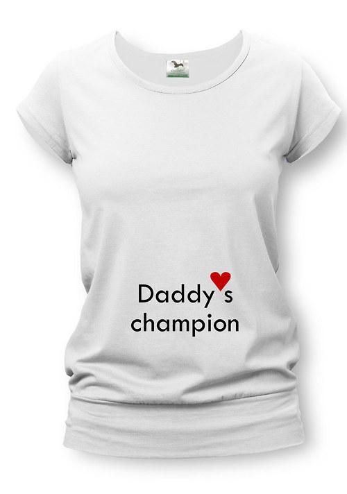 Těhotenské tričko s potiskem Daddys champion