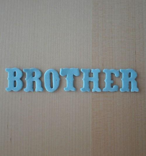 Nápis z moosgumi - BROTHER - Blue