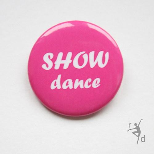 Placka SHOW DANCE (Odznak)