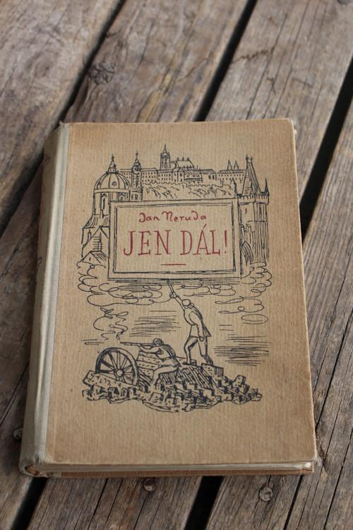 Jan Neruda - Jen dál !