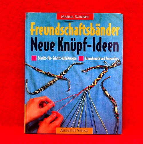 Kniha - Freundschaftsbander - Neue Knupf Ideen