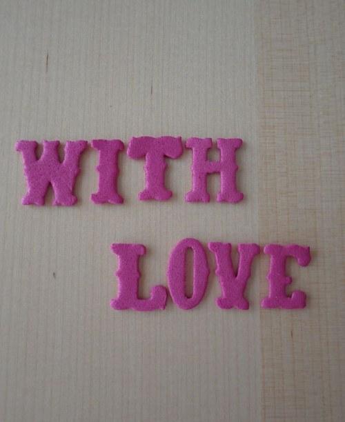 Nápis z moosgumi - WITH LOVE - Pink