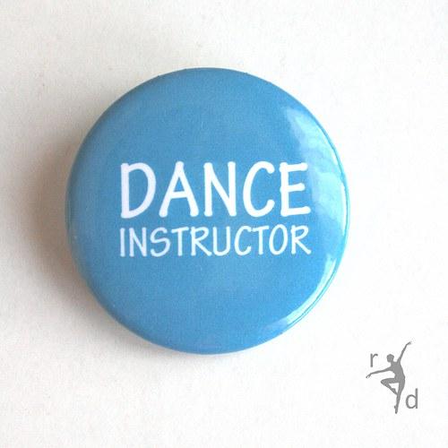Placka DANCE INSTRUCTOR