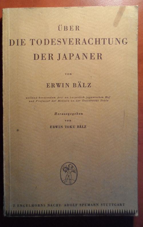 Erwin Bälz - Über die Todesverachtung der Japaner