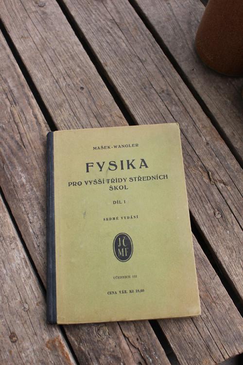 Kniha -  Fysika pro vyšší třídy středních škol