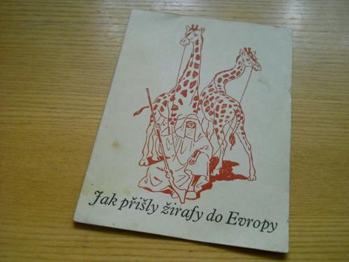 Jak přišly žirafy do Evropy
