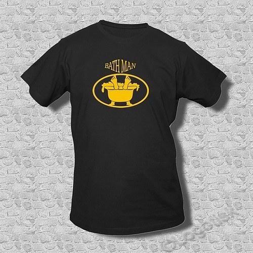 Tričko pro rochňáky - BathMan
