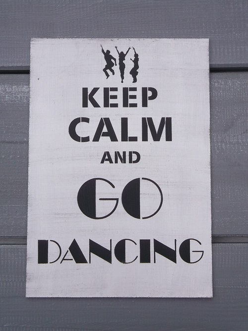 Cedule KEEP CALM and Go Dancing